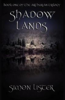 Shadow Lands - Simon Lister