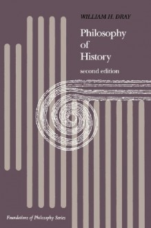 Philosophy of History - William H. Dray