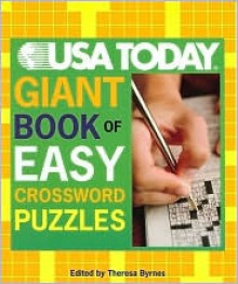 USA TODAY Giant Book of Easy Book of Easy Crossword Puzzles - Theresa Byrnes