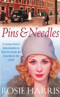Pins & Needles - Rosie Harris
