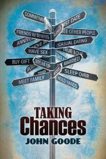 Taking Chances - John Goode