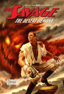 The Desert Demons (The All-New Wild Adventures of Doc Savage) - Kenneth Robeson, Lester Dent, Will Murray