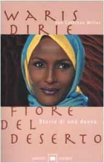 Fiore del deserto - Waris Dirie, Cathleen Miller, Gianni Pannofino