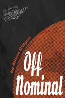 Off Nominal - Alison Wilgus
