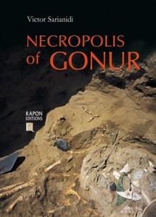 Necropolis of Gonur - Victor Sarianidi