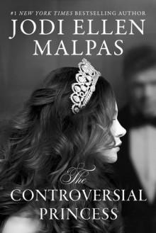 The Controversial Princess - Jodi Ellen Malpas