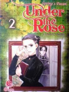 Under the Rose Vol. 2 - Akari Funato