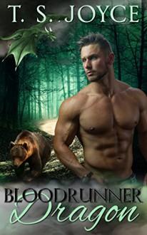 Bloodrunner Dragon (Harper's Mountains Book 1) - T.S. Joyce