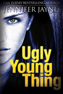 Ugly Young Thing - Jennifer Minar-Jaynes