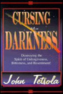 Cursing the Darkness - John Tetsola
