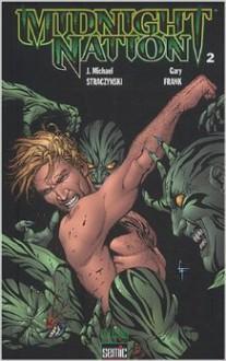 Midnight Nation (Tome #2) - J. Michael Straczynski