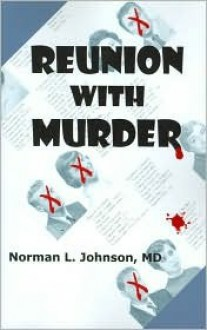 Reunion with Murder - Norman L. Johnson
