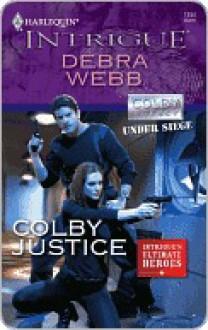 Colby Justice - Debra Webb