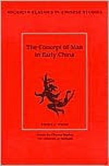The Concept of Man in Early China - Donald J. Munro