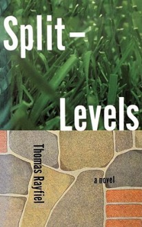 Split Levels - Thomas Rayfiel