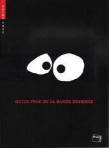 Guide Fnac De La Bande Dessinée - Christophe Quillien
