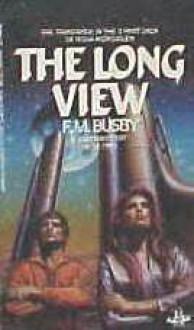 The Long View - F.M. Busby