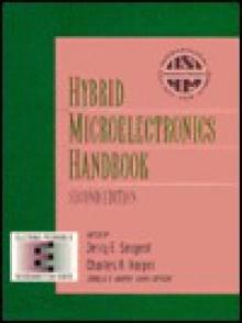 Hybrid Microelectronics Handbook - Jerry E. Sergent