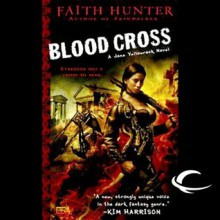 Blood Cross: Jane Yellowrock, Book 2 - Audible Studios,Faith Hunter,Khristine Hvam