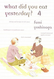 What Did You Eat Yesterday, Volume 4 - Fumi Yoshinaga