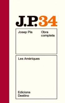 Les Amèriques - Josep Pla