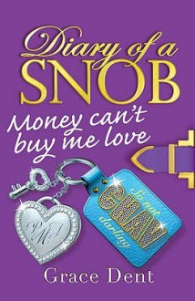 Money Can't Buy Me Love - Grace Dent