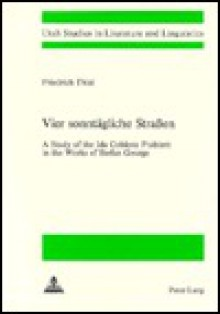 Vier Sonntaegliche Strassen: A Study of the Ida Coblenz Problem in the Works of Stefan George - Friedrich Thiel