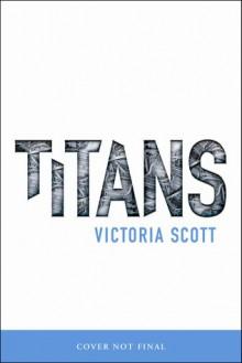 Titans - Victoria Scott