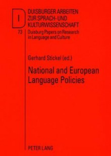 National and European Language Policies: Contributions to the Annual Conference 2007 of Efnil in Riga - Gerhard Stickel