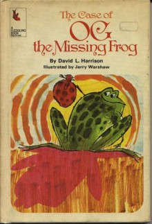 The Case of Og, the Missing Frog (A Fledgling Book) - David Lee Harrison