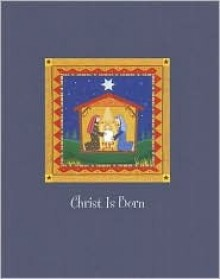 Christ Is Born - Larissa Carrick, Paula McArdle