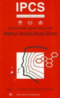 Methyl Tertiary-Butyl Ether - IPCS, M. Gillner