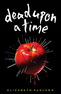 Dead Upon a Time - Elizabeth Paulson