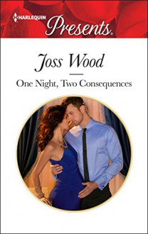 One Night, Two Consequences - Joss Wood