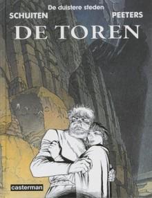 De Toren (De Duistere Steden, #3) - François Schuiten, Benoît Peeters