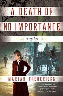A Death of No Importance - Mariah Fredericks