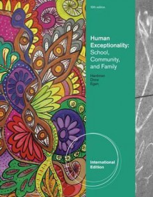 Human Exceptionality: School, Community, and Family - Clifford J. Drew, M. Winston Egan, Michael L. Hardman