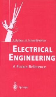 Electrical Engineering: A Pocket Reference - Ralf Kories, Heinz Schmidt-Walter