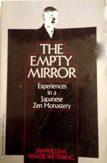 The Empty Mirror - Janwillem van de Wetering