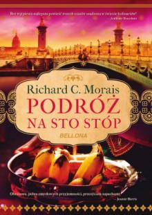 Podróż na sto stóp - Richard C. Morais