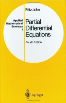 Partial Differential Equations: v. 1 (Applied Mathematical Sciences) - Fritz John