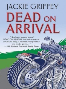 Dead On Arrival (Five Star Mystery Series, #1) - Jackie Griffey