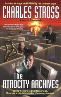 The Atrocity Archives by Stross, Charles published by Ace Trade Paperback - N/A- -N/A-