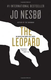 The Leopard: A Harry Hole Novel (8) - Jo Nesbø, Don Bartlett