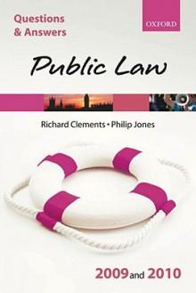 Q & A Public Law 2009 and 2010 - Richard Clements, Philip Jones