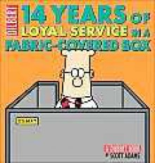 14 Years of Loyal Service in a Fabric-Covered Box: A Dilbert Book - Scott Adams