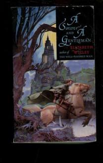 Sorcerer & Gentleman - Elizabeth Willey