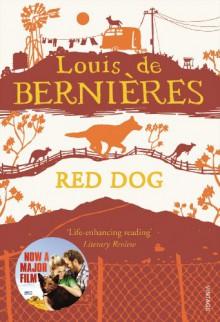 Red Dog - Louis de Bernières
