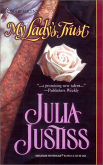 My Lady's Trust - Julia Justiss
