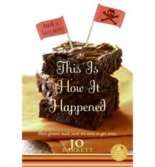 This Is How It Happened - Jo Barrett